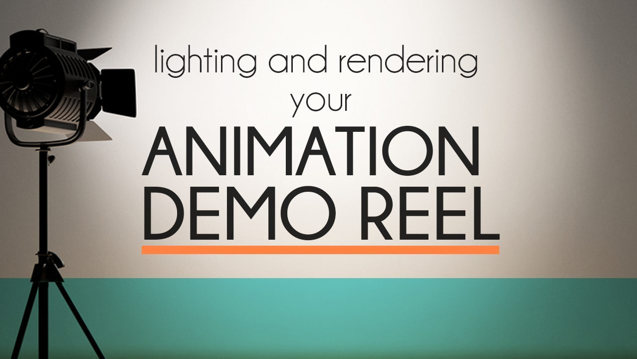 Lighting and rendering you animation demo reel