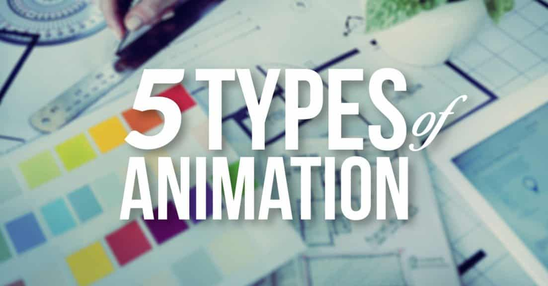 c0a6f169 The 5 Types of Animation – A Beginner's Guide